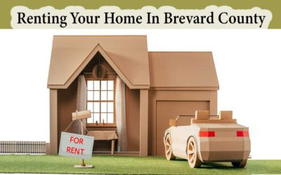 Renting Your Home Out In Brevard County