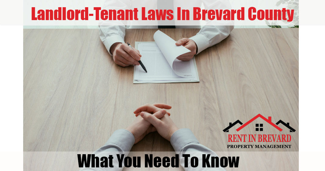 Landlord-Tenant Laws In Brevard County: What You Need To Know