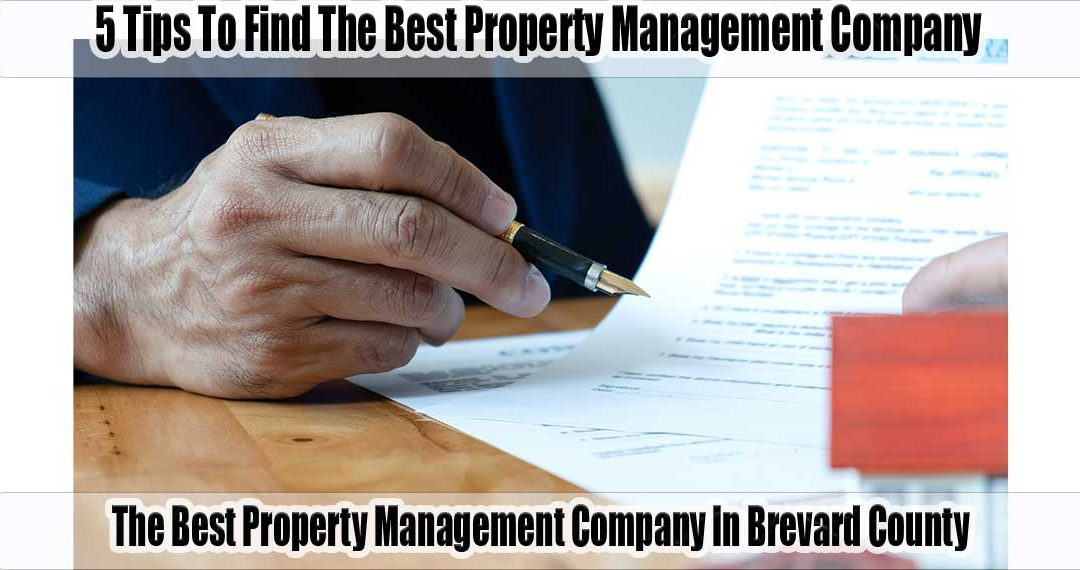 Five Tips To Find The Best Property Management Company In Brevard County